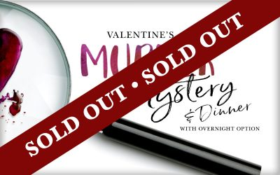 Valentine's Murder Mystery Experience with Special Three-Course Dining + Overnight Option
